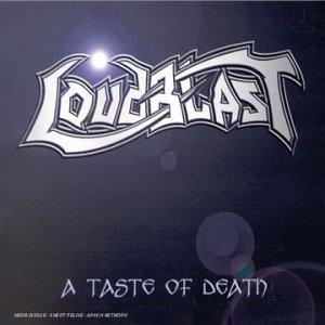 A Taste Of Death by Loudblast