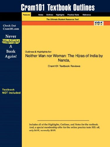 Studyguide for Neither Man nor Woman: The Hijras of India by Nanda, ISBN 9780534509033 (Cram101 Textbook Outlines)
