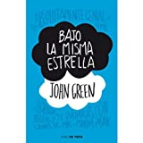 img - for Bajo la misma estrella / The Fault in Our Stars (Spanish Edition) book / textbook / text book
