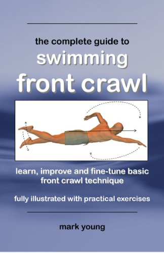 Mark Young - The Complete Guide To Swimming Front Crawl