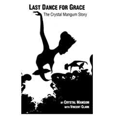 The Last Dance for Grace: The Crystal Mangum Story