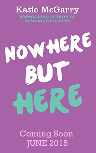 Katie McGarry - Nowhere But Here (Nowhere But Here - Book 1)