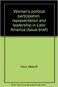 political participation and representation of women Leadership and political participation  pertaining to women's political participation to enhance women's representation in the different.