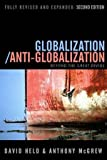 Globalization/Anti-Globalization: Beyond the Great Divide (0745639119) by Held, David