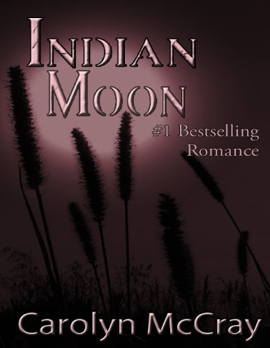 Indian Moon: Love Isn't As Far Away As You Think (Real Romance...For the Rest of Us)
