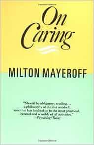 On caring milton mayeroff