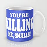 Astrode You'Re Killing Me, Smalls Coffee Mug - 325 Ml