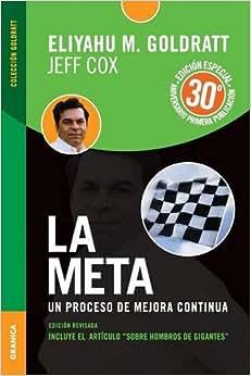 La Meta Edicion Aniversario (Spanish Edition)