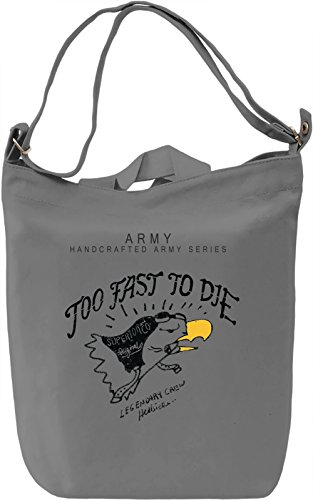 Too fast to die Borsa Giornaliera Canvas Canvas Day Bag| 100% Premium Cotton Canvas| DTG Printing|