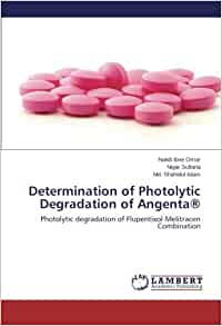 photolytic degradation of flupentixol melitracin The aim of this study is to identify the photolytic degradation of the melixol,square pharmaceutical, bangladesh, combination product flupentixol-melitracineach tablet contains flupentixol inn 05 mg(as di-hydrochloride) and melitracen inn 10.