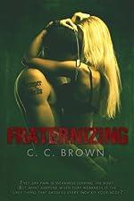 Fraternizing (Fraternizing #1)