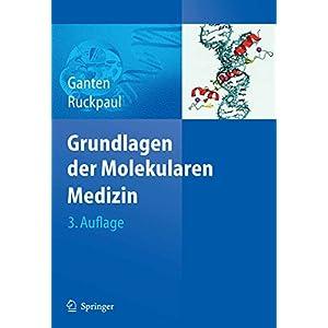 Grundlagen der Molekularen Medizin