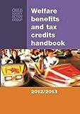 Welfare Benefits and Tax Credits Handbook 2012/13