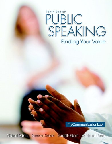 Public Speaking: Finding Your Voice (10th Edition)