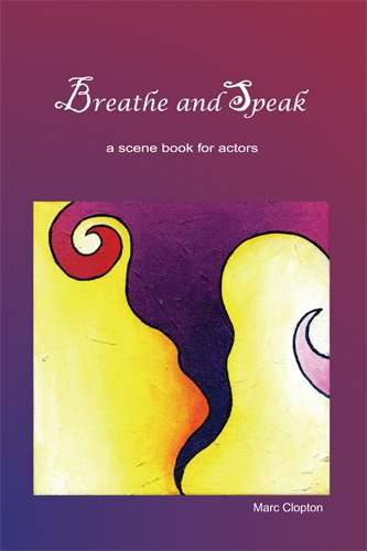 Breathe and Speak: Scenes for Actors