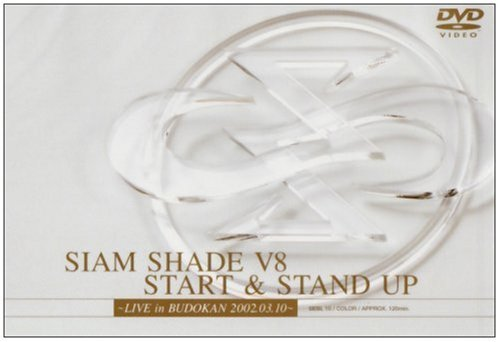 SIAM SHADE V8 START & STAND UP~LIVE in BUDOKAN 2002.03.01~ [DVD]