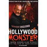 Hollywood Monster: A Walk Down Elm Street with the Man of Your Dreamsby Robert Englund