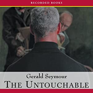 The Untouchable | [Gerald Seymour]