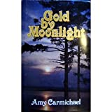 Gold by Moonlight (0875080677) by Carmichael,Amy