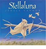 (Stellaluna) By Cannon, Janell (Author) Hardcover on 01-Aug-2007 Janell Cannon
