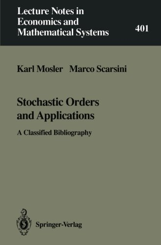 Stochastic Orders And Applications: A Classified Bibliography (Lecture Notes In Economics And Mathematical Systems)