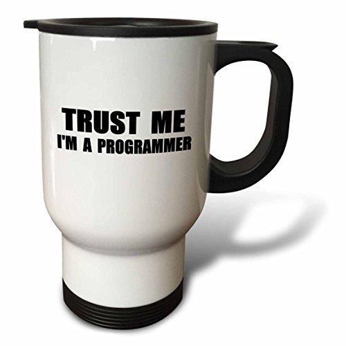 3dRose tm_195648_1 Trust Me Im a Programmer Programming Work Humor Funny Job Text Gift Travel Mug, 14-Ounce, Stainless Steel