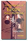 img - for An Introduction to Electric Power Distribution, 2nd Edition book / textbook / text book