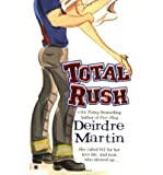 Total Rush (042520152X) by Deirdre Martin