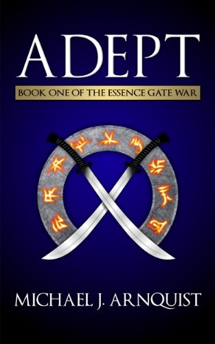 Adept (The Essence Gate War, Book 1)