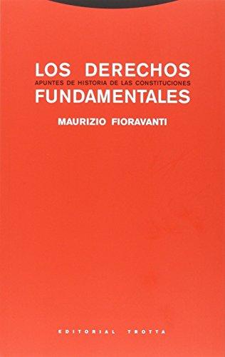 Los Derechos Fundamentales (Estructuras y procesos. Derecho)