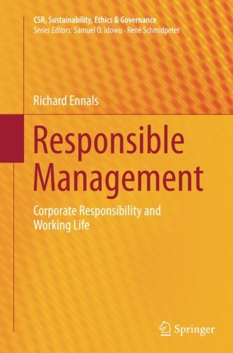 Responsible Management: Corporate Responsibility and Working Life (CSR, Sustainability, Ethics & Governance)