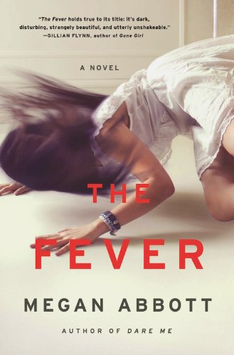 The Fever: A Novel