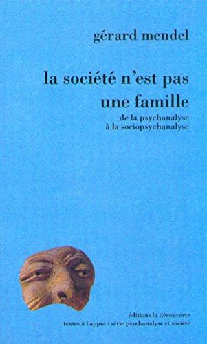 la-societe-nest-pas-une-famille-textes-a-lappui-french-edition