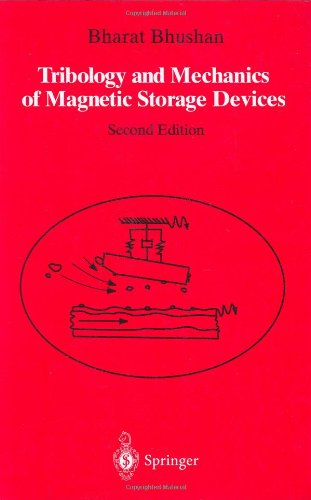 Tribology And Mechanics Of Magnetic Storage Devices