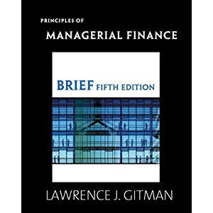 Principles of Managerial Finance, Brief & MyFinanceLab with Pearson eText Student Access Code Card Package (5th Edition) ebook downloads