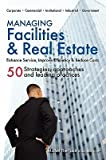 img - for [(Managing Facilities & Real Estate )] [Author: Michel Theriault] [Dec-2010] book / textbook / text book