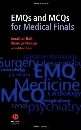 EMQs and MCQs for Medical Finals