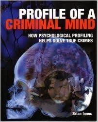 A psychological profiling of computer crime