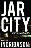 Arnaldur Indridason Jar City (Reykjavik Murder Mysteries 1)