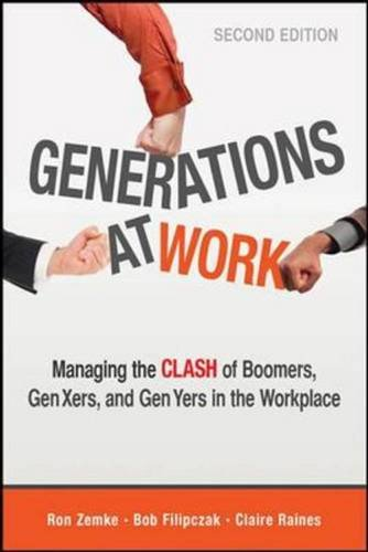 generations-at-work-managing-the-clash-of-boomers-gen-xers-and-gen-yers-in-the-workplace