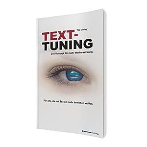 TEXT-TUNING: Das Konzept für mehr Werbewirkung