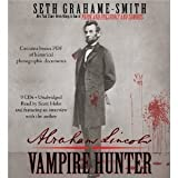 Abraham Lincoln: Vampire Hunter [Audiobook]