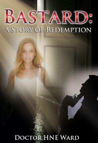 BASTARD: A STORY OF REDEMPTION