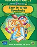 Say It With Symbols: Making Sense of Symbols, Teachers Guide (Connected Mathematics 2)