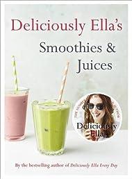 Deliciously Ella: Smoothies & Juices