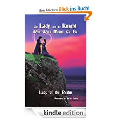 The Lady and The Knight Who Were Meant To Be