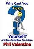 img - for Why Can't You Tickle Yourself?: A Technique for Public Speakers book / textbook / text book