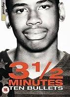 3 1/2 Minutes, 10 Bullets