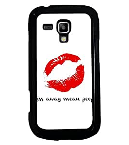 PRINTSWAG KISS QUOTE Designer Back Cover Case for SAMSUNG GALAXY S DUOS S7562