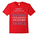 Men's Family caregiver t-shirt, Awesome JOB 2XL Red